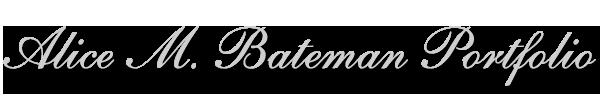 Alice M. Bateman Portfolio